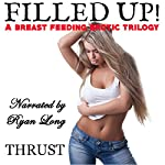 Filled Up! |  Thrust