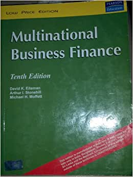 multinational business finance eiteman Welcome to the companion website for multinational business finance, 13e welcome to the companion website for multinational business finance, 13th edition, by david k eiteman, arthur i stonehill, and michael h moffett select student resources to access the internet exercises, flashcards, and chapter resources.