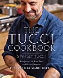 The Tucci Cookbook: Family, Friends and Food