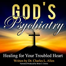 God's Psychiatry | Livre audio Auteur(s) : Charles L. Allen Narrateur(s) : Jim D. Johnston, Brian J. Cimins