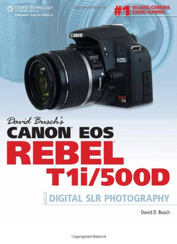 David Busch's Canon EOS Rebel T1i/500D Guide to Digital SLR Photography  1435454960 pdf