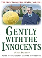 Gently with the Innocents