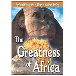 African-American History - The Greatness of Africa