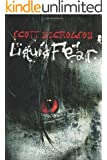 Liquid Fear