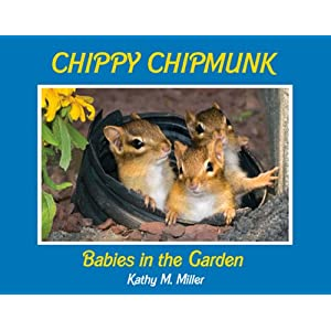 Chippy Chipmunk: Babies in the Garden (The Chippy Chipmunk)