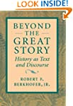 Beyond the Great Story: History as Te...