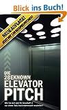 Die 2BEKNOWN Elevator Pitch: Wie Sie sich und Ihr Gesch�ft in nur einem Satz hochinteressant vorstellen!