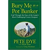 Bury Me in a Pot Bunker ~ Mark William Shaw