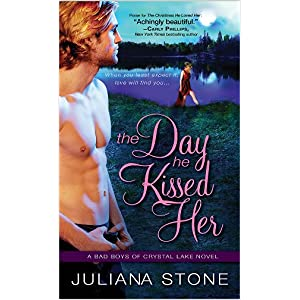 The Day He Kissed Her by Julianna Stone
