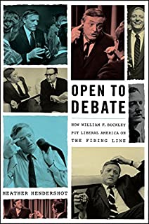 Book Cover: Open to Debate: How William F. Buckley Put Liberal America on the Firing Line