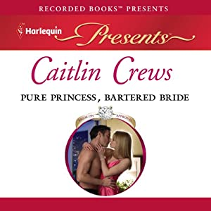 Pure Princess, Bartered Bride | [Caitlin Crews]