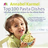 Top 100 Pasta Dishesby Annabel Karmel