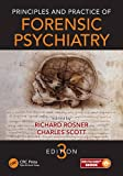 Principles and Practice of Forensic Psychiatry, Third Edition