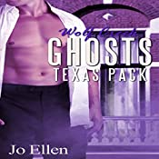 Wolf Creek Ghosts: Texas Pack, Book 3 | Jo Ellen