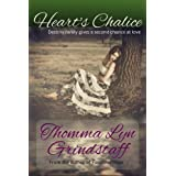 Heart's Chalice ~ Thomma Lyn Grindstaff