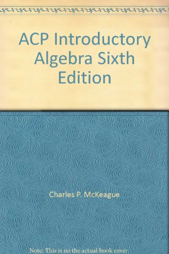 ACP Introductory Algebra Sixth Edition