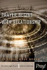 Prayer Begins with Relationship