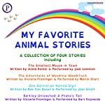 My Favorite Animal Stories | Annie Reiner,Bob Van Dusen,Victoria Preminger