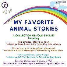 My Favorite Animal Stories Audiobook by Annie Reiner, Bob Van Dusen, Victoria Preminger Narrated by Jack Lemmon, Jean Smart, Burt Reynolds, Martin Short