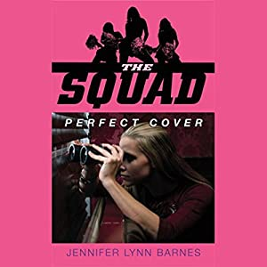 The Squad: Perfect Cover Audiobook