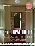 img - for Psychopathology: Research, Assessment and Treatment in Clinical Psychology (BPS Textbooks in Psychology) book / textbook / text book