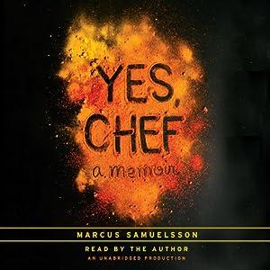 Yes, Chef: A Memoir | [Marcus Samuelsson]