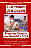 Code Vagnon du secourisme : Attestation de Formation Complmentaire aux Premiers Secours Avec Matriel