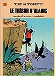 Tif et Tondu, tome 2 : Le Tr�sor d'Al...
