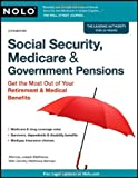 img - for Social Security, Medicare & Government Pensions: Get the Most out of Your Retirement & Medical Benefits (Paperback) book / textbook / text book