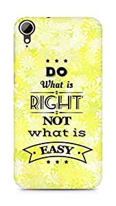 Amez Do what is Right Not what is Easy Back Cover For HTC Desire 828