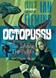 Octopussy and the Living Daylights (James Bond Novels) Ian Fleming