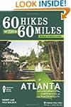 60 Hikes Within 60 Miles: Atlanta: In...