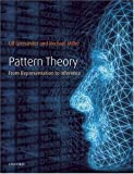 Pattern Theory: From Representation to Inference (0198505701) by Grenander, Ulf