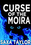 Curse of the Moira