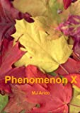 Phenomenon X