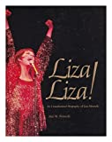 img - for Liza! Liza! : an unauthorized biography of Liza Minnelli book / textbook / text book