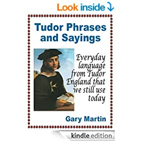 Tudor Phrases and Sayings