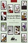 Le Jeu des fleurs - Hanafuda par Brindeau