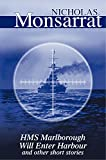 img - for HMS Marlborough Will Enter Harbour book / textbook / text book