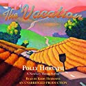 The Vacation Audiobook by Polly Horvath Narrated by Kirby Heyborne