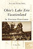 img - for OHIO'S LAKE ERIE VACATIONLAND In VP (Postcard History) book / textbook / text book