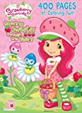 Strawberry Shortcake: : 400 Pages of Coloring Fun! (Strawberry Shortcake)