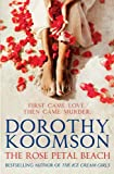 The Rose Petal Beach: The Richard & Judy Bestselling Author (English Edition)