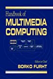 img - for Handbook of Multimedia Computing (Internet and Communications) book / textbook / text book