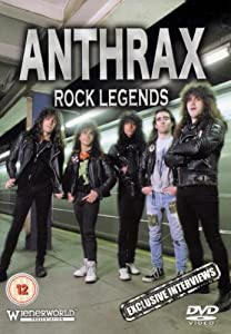 Anthrax: Rock Legends (Unauthorised) [DVD]