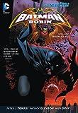 Batman & Robin Vol. 1: Born to Kill (The New 52) (Batman & Robin Volumes)