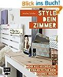 Style dein Zimmer: Mehr als 45 kreati...