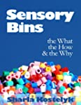 Sensory Bins: The What, The How & The...