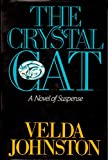 Crystal Cat (0396087310) by Johnston, Velda