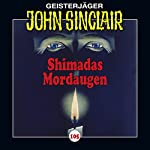 Shimadas Mordaugen (John Sinclair 105) | Jason Dark
